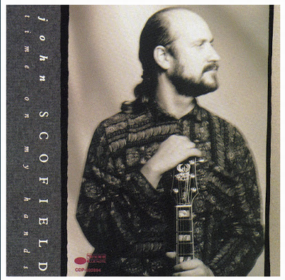 John Scofield-Time on my Hands.png